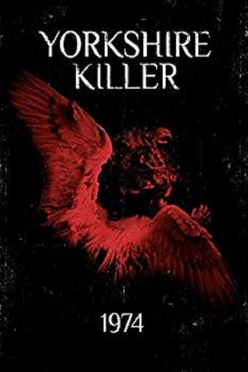 Poster von Yorkshire Killer: 1974