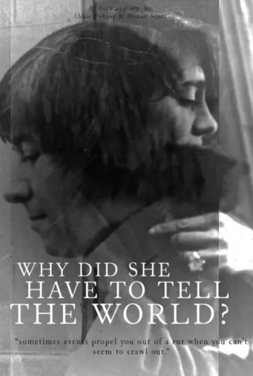 Read here Why Did She Have to Tell the World?