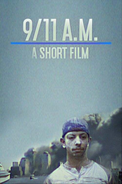 9/11 A.M. Full Free Movie