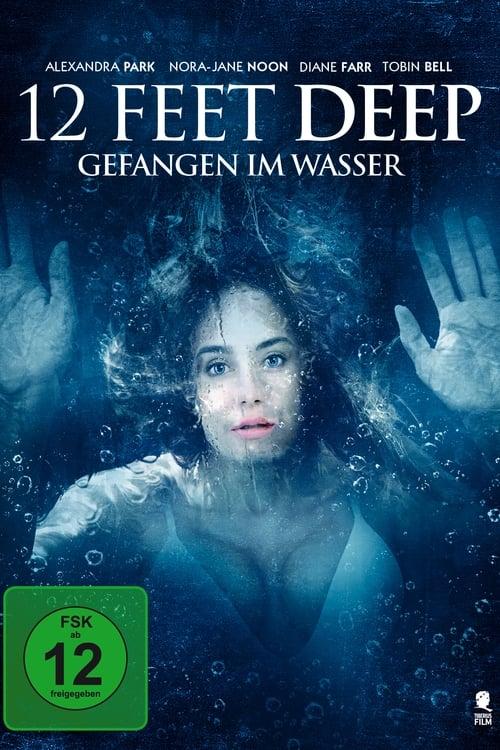 12 Feet Deep - Gefangen im Wasser - Poster