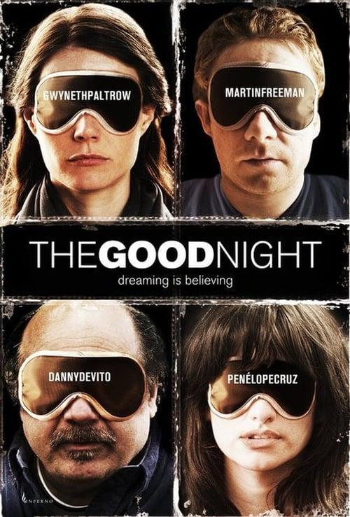 The Good Night (2007)
