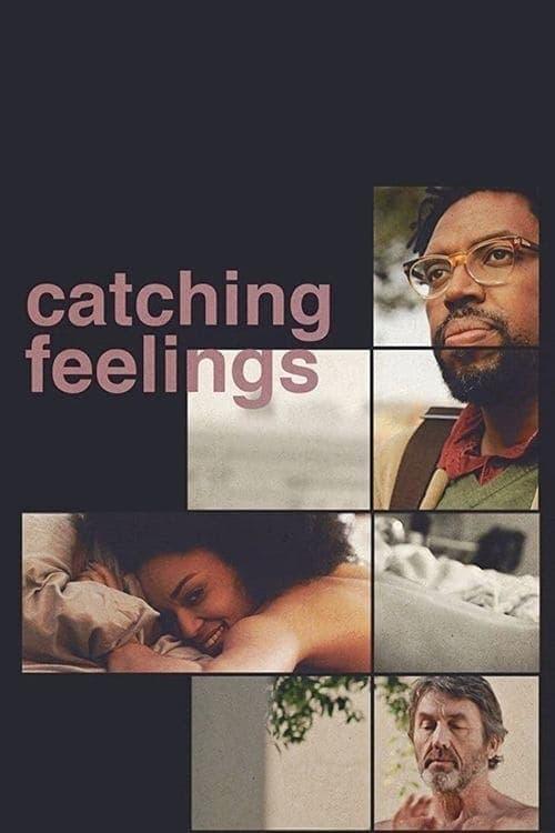 Catching Feelings (2017) กวนรักให้ตกตะกอน
