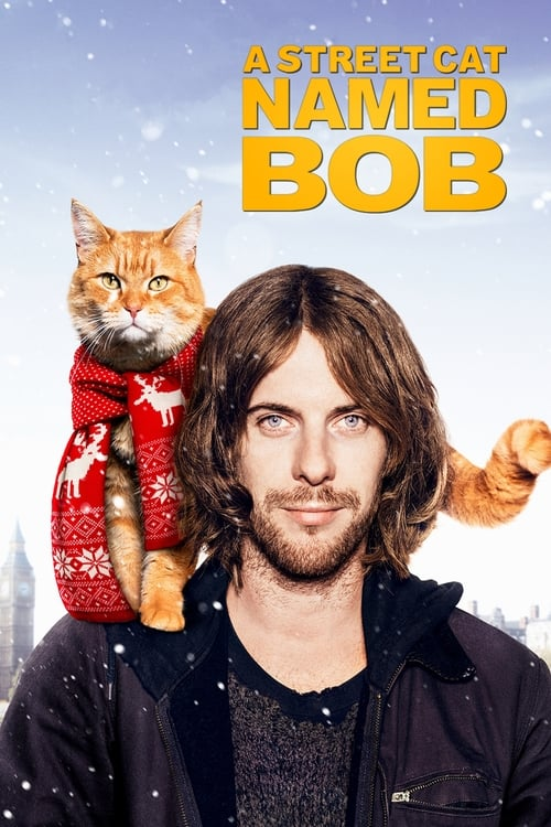 Watch A Street Cat Named Bob (2016) Full Movie