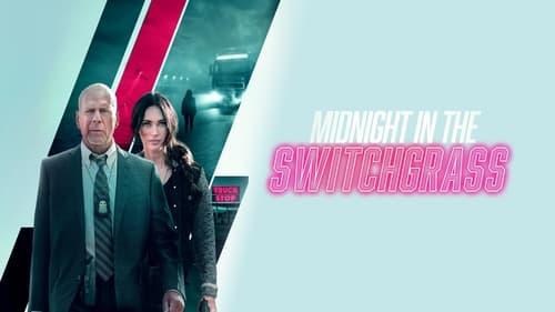 Watch Midnight in the Switchgrass Full Movie Stream Online Free