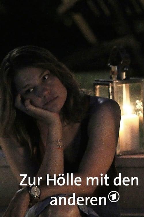 شاهد الفيلم Zur Hölle mit den anderen بجودة عالية الدقة
