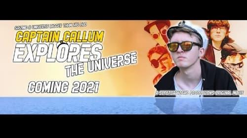 Captain Callum Explores The Universe How Long