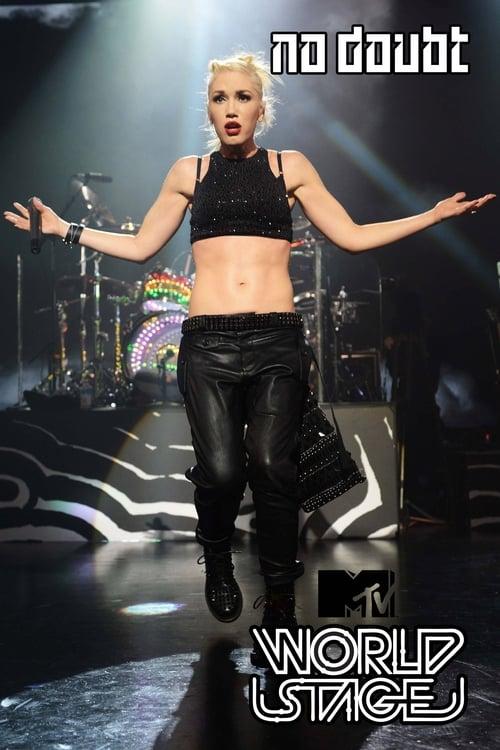 Assistir No Doubt: MTV World Stage Em Português Online