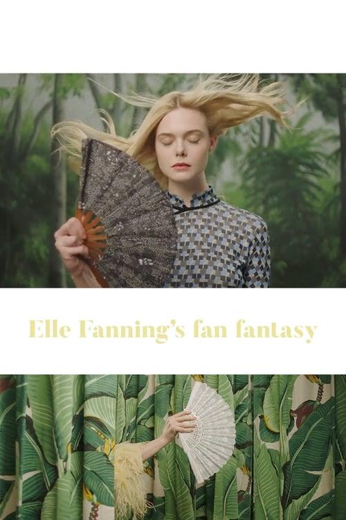 Assistir Elle Fanning's Fan Fantasy Em Boa Qualidade Hd 1080p