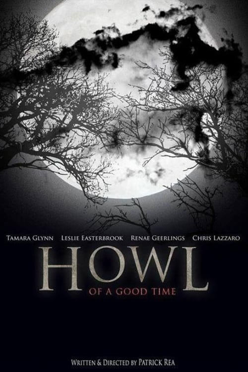 Ver Howl of a Good Time Gratis En Español