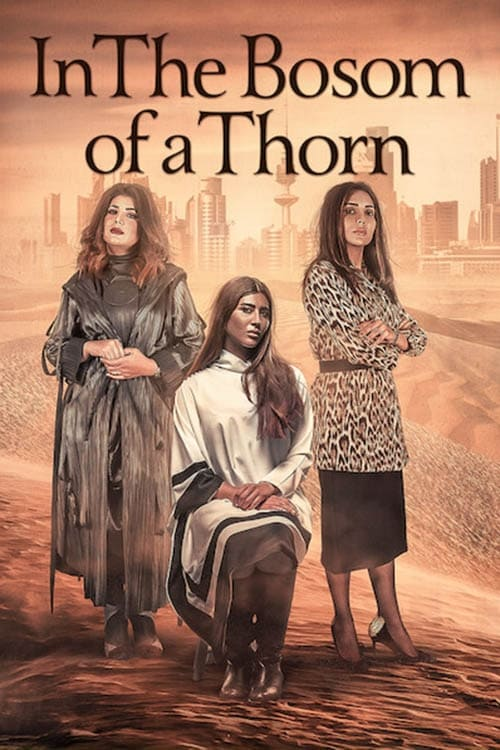 Poster von In the Bosom of a Thorn
