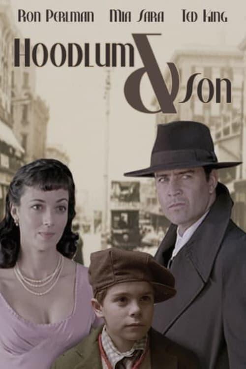 Voir Hoodlum & Son (2003) streaming vf