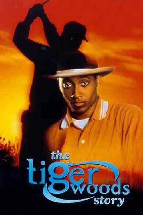 Ver The Tiger Woods Story 1998 Película Completa En Espanol Latino Repelis Gratis