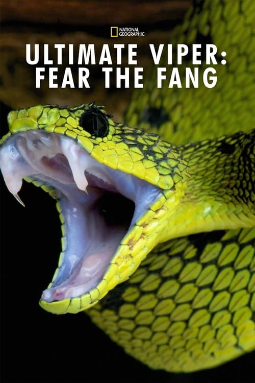 Ultimate Viper: Fear the Fang