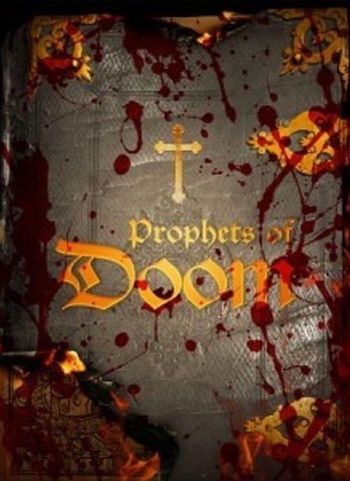Prophets of Doom (2011)
