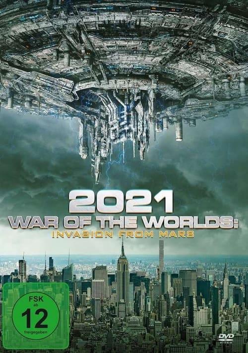 Poster von 2021: War of the Worlds– Invasion from Mars