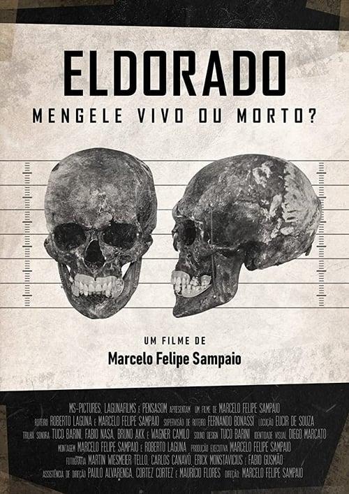 Eldorado - Mengele Alive or Dead?