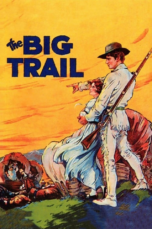 The Big Trail (1930)