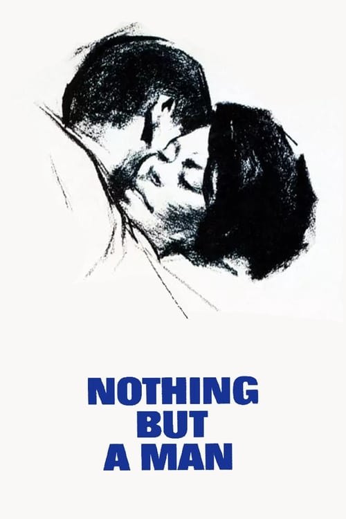 Largescale poster for Nothing But a Man