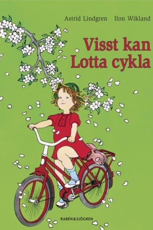 Visst kan Lotta cykla - Visst kan Lotta nästan allting (2007)