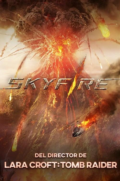 Los Skyfire 2019 Descargar Película Completa Por Mega