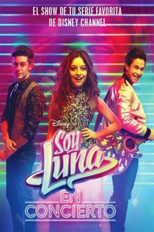 Soy Luna En Concierto 2017 The Movie Database Tmdb