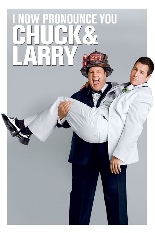 I Now Pronounce You Chuck and Larry - Poster