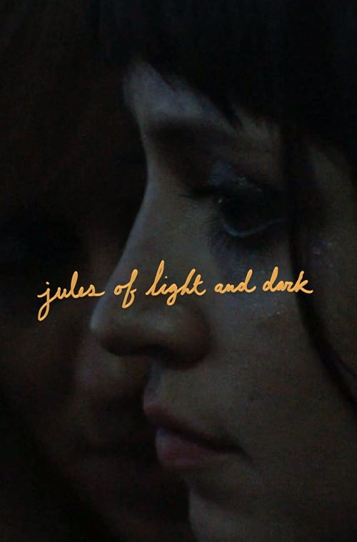 Assistir Jules of Light and Dark Duplicado Completo