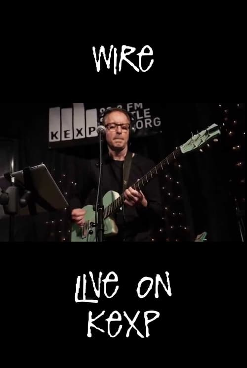 Wire: Live at KEXP
