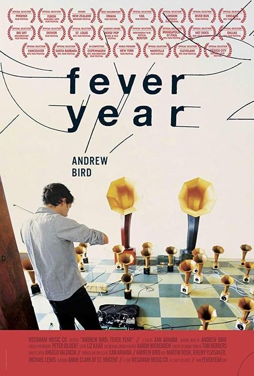 Andrew Bird: Fever Year (2011)