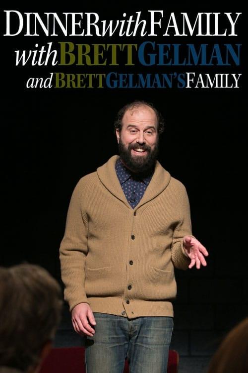 Regarde Dinner with Family with Brett Gelman and Brett Gelman's Family En Bonne Qualité Hd 720p