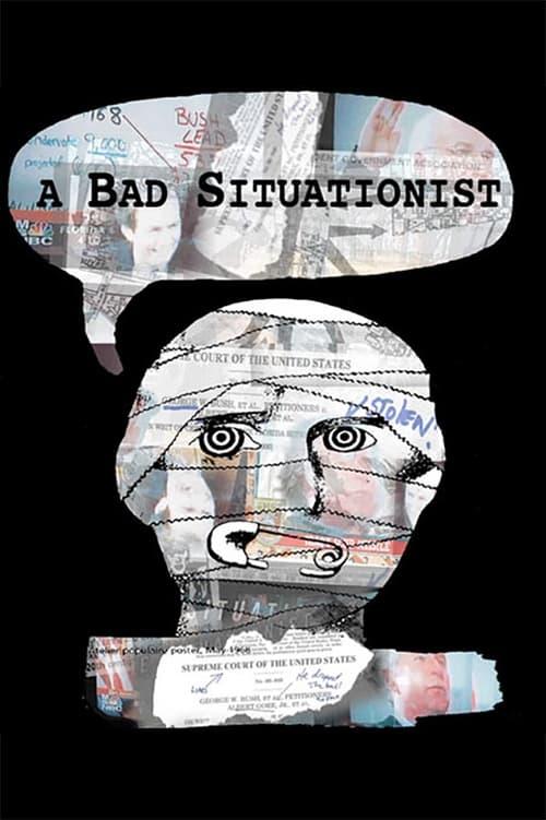 Mira La Película A Bad Situationist En Español