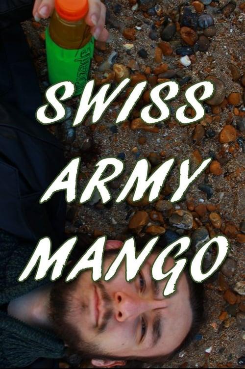 Swiss Army Mango (2018)