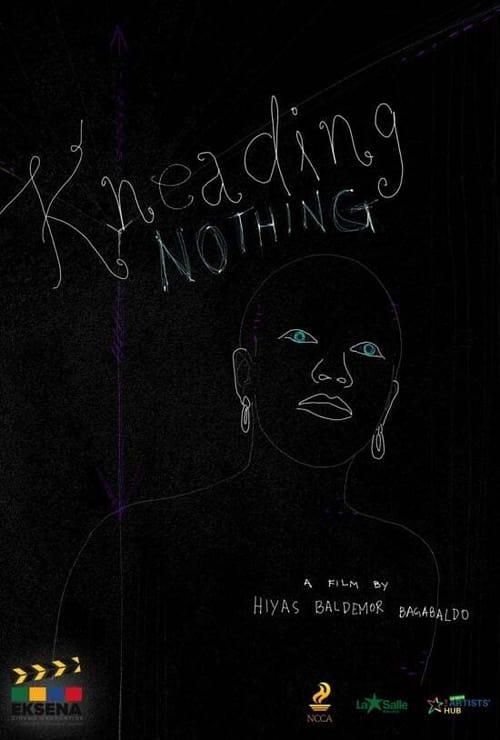 Kneading Nothing