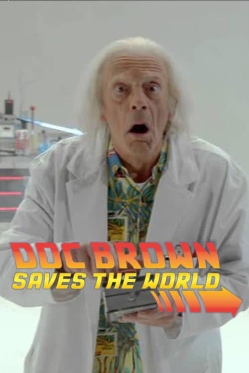 شاهد الفيلم Doc Brown Saves the World مجاني تمامًا