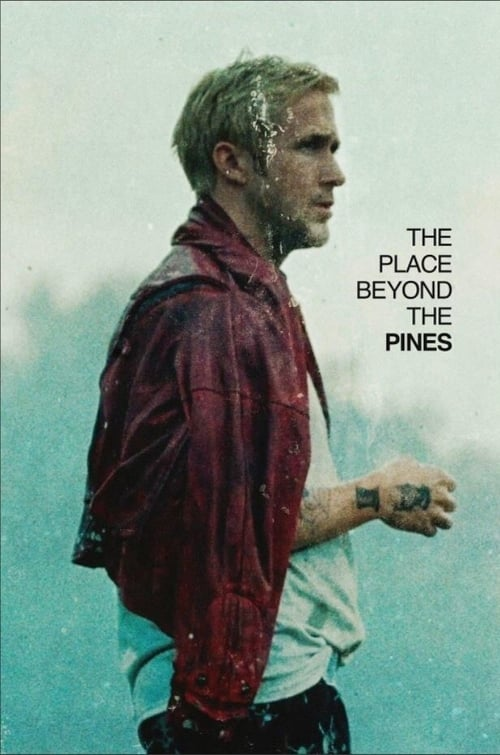 The Place Beyond the Pines film en streaming