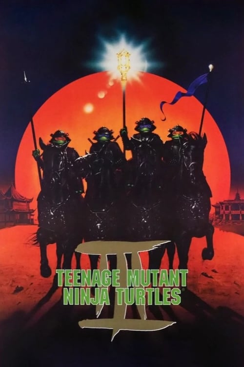 Streaming Teenage Mutant Ninja Turtles III (1993) Movie Free Online