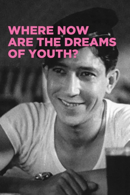 Where Now Are the Dreams of Youth? (1932) Poster