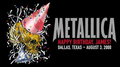 Metallica: Live in Dallas, Texas – August 3, 2000