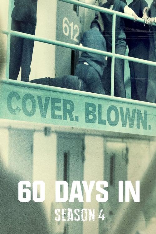 60 Days In: Season 4