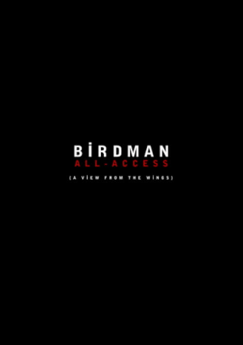 Birdman: All-Access (A View From the Wings) (2015)
