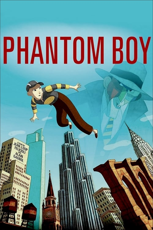 Regarder Phantom Boy (2015) streaming film vf