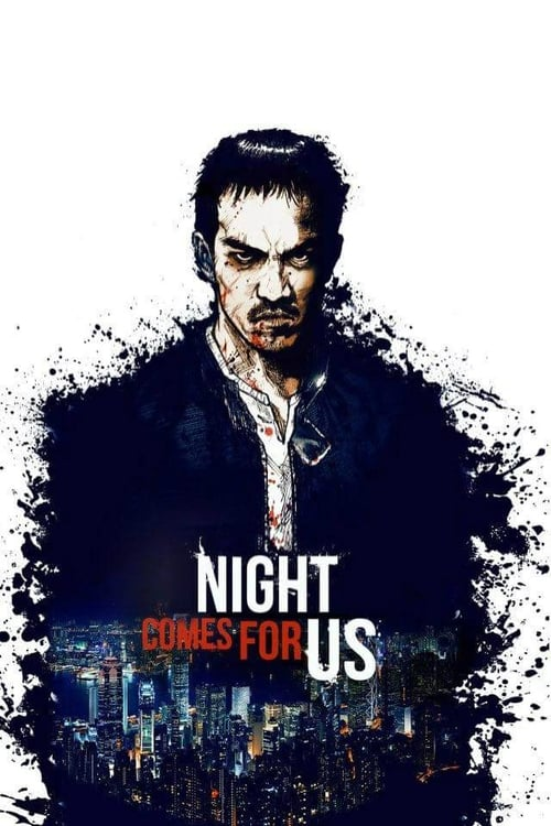 Poster von The Night Comes For Us