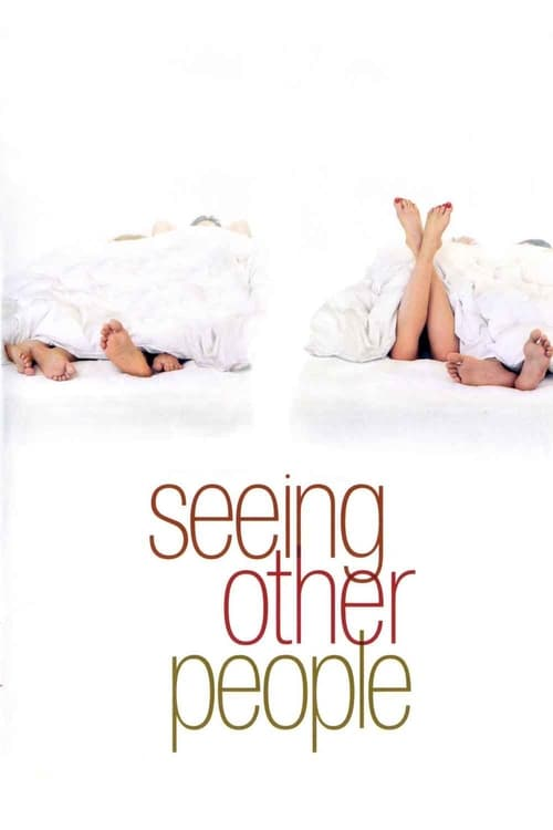 Regarder Seeing Other People Entièrement Gratuit