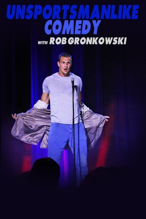 Descargar Película Unsportsmanlike Comedy with Rob Gronkowski Completamente Gratis