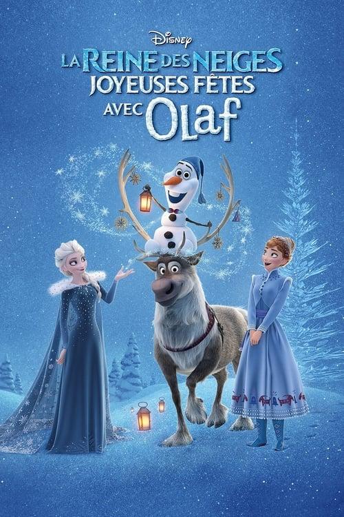 Regarder La Reine des Neiges : Joyeuses fêtes avec Olaf (2017) streaming vf hd