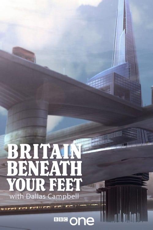Britain Beneath Your Feet (2015)