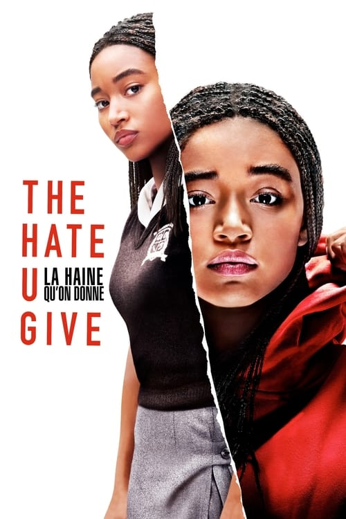 The Hate U Give - La Haine qu'on donne (2018)