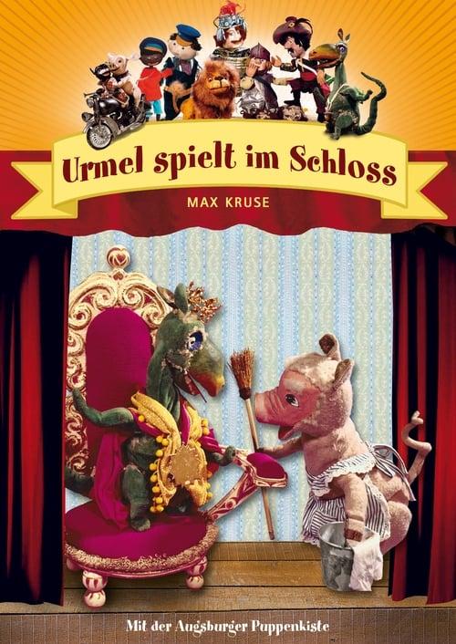 Assistir Augsburger Puppenkiste - Urmel spielt im Schloss Online