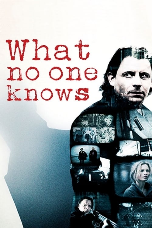 What No One Knows (2008)