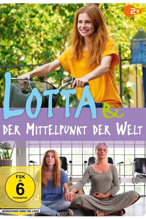 Filme Lotta & der Mittelpunkt der Welt Grátis Em Português
